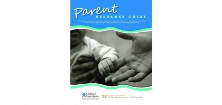 CPS Parent Resource Guide Part 12: Visitation | Texas